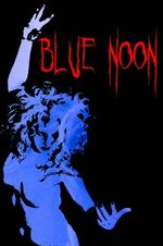 Affiche Blue Noon