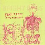 Pochette Take It Easy (Love Nothing) (Single)