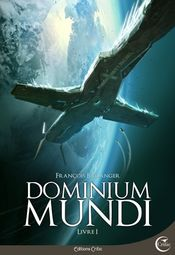 Couverture Dominium Mundi : Livre 1