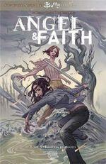 Couverture Réunion de famille - Angel & Faith, tome 3
