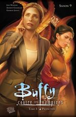 Couverture Protection - Buffy contre les vampires Saison 9,  tome 3