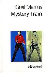 Couverture Mystery Train : Images de l'Amérique à travers le Rock'n'roll