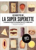 Couverture Les recettes de la super supérette