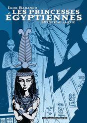 Couverture Seconde partie - Les Princesses égyptiennes, tome 2