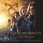 Pochette The Mortal Instruments: City of Bones: Original Motion Picture Soundtrack (OST)