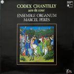 Pochette Codex Chantilly / Ballades et rondeaux (Ensemble Organum feat. conductor : Marcel Pérès)