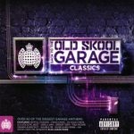 Pochette Ministry of Sound: Back to the Old Skool Garage Classics