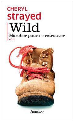 Couverture Wild, marcher pour se retrouver