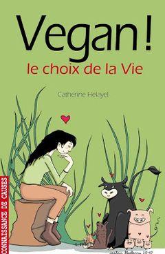 Couverture Vegan ! Le choix de la Vie
