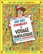 Couverture Où est Charlie ? Le Voyage fantastique