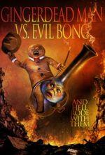 Affiche Gingerdead Man Vs. Evil Bong