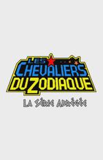Affiche Les Chevaliers du Zodiaque : La Série Abrégée