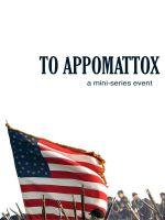 Affiche To Appomattox