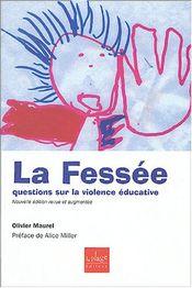 Couverture La Fessée : Questions sur la violence éducative