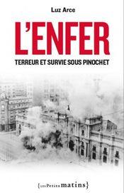 Couverture L'Enfer Terreur et survie sous Pinochet