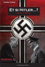 Couverture Et si Hitler...? : Le Reich de 1000 ans