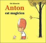 Couverture Anton est magicien
