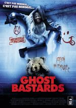 Affiche Ghost Bastards (Putain de fantôme)