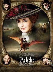 Affiche Les Aventures extraordinaires d'Adèle Blanc-Sec