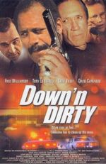 Affiche Down 'n Dirty