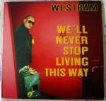 Pochette We'll Never Stop Living This Way