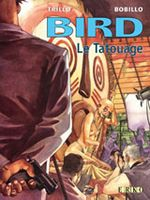 Couverture Le Tatouage - Bird, tome 1
