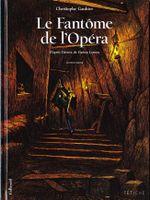 Couverture Le Fantôme de l'opéra : Deuxième Partie
