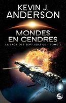 Couverture Mondes en cendres - La Saga des Sept Soleils, tome 7