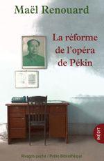 Couverture La Réforme de l'opéra de Pékin