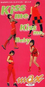 Pochette Kiss me Kiss me, Baby (Single)