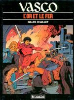 Couverture L'or et le fer - Vasco, tome 1