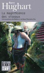 Couverture La Magnificence des oiseaux - Une aventure de maître Li et Bœuf Numéro Dix, tome 1