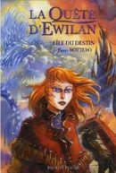 Couverture L'Île du destin - La quête d'Ewilan, tome 3