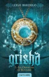 Couverture Les orphelins du royaume - Grisha, tome 1