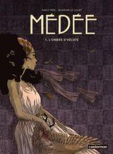 Couverture L'ombre d'Hécate - Médée (Le Callet/Pena), tome 1
