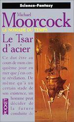 Couverture Le Tsar d'acier - Le Nomade du temps, tome 3