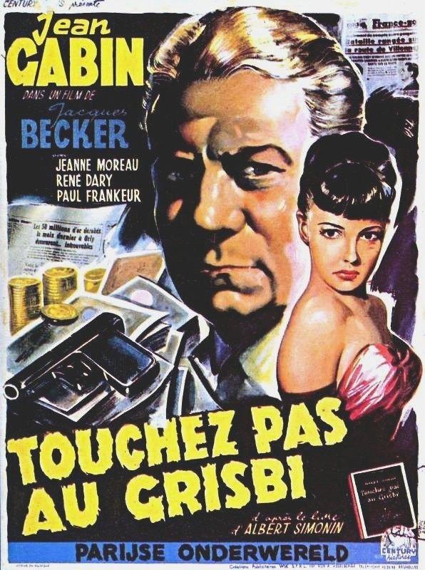Votre dernier film visionné - Page 2 Touchez_pas_au_grisbi