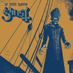 Pochette If You Have Ghost (EP)