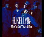 Pochette She's Got That Vibe (Single)