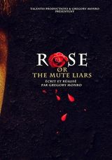Affiche Rose or the Mute Liars