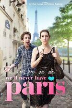 Affiche We'll Never Have Paris
