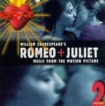 Pochette William Shakespeare's Romeo + Juliet, Volume 2 (OST)