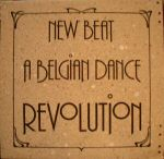 Pochette New Beat: A Belgian Dance Revolution