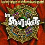 Pochette The Utterly Fantastic and Totally Unbelievable Sound of Los Straitjackets