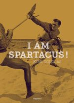 Couverture I am Spartacus !