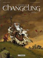 Couverture Le Mal-venu - La Légende du Changeling, tome 1