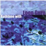 Pochette Bathtime with Loop Guru