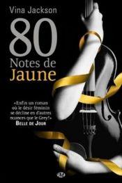 Couverture 80 notes de jaune