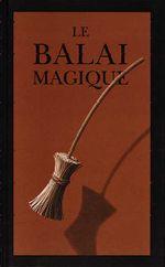 Couverture Le Balai magique
