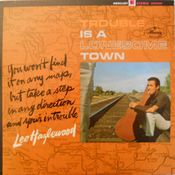 Pochette Trouble Is a Lonesome Town
